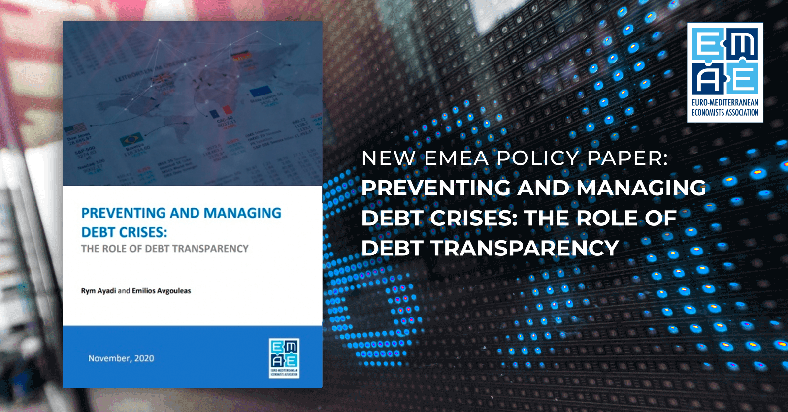 New EMEA policy paper: Preventing and Managing Debt Crises: The Role of Debt Transparency